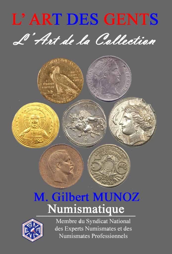 Logo L' Art des Gents Gilbert Munoz Numismatique Philatélie Achat Or Vente Or  Avignon Vaucluse
