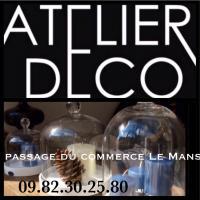 Atelier Déco - LE MANS