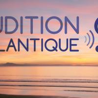 Audition Atlantique - BIARRITZ