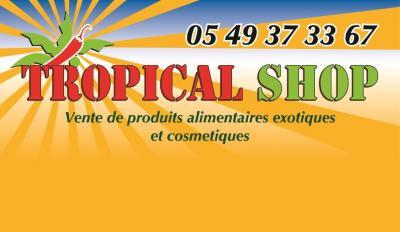 Tropical Shop - Alimentation générale - Poitiers