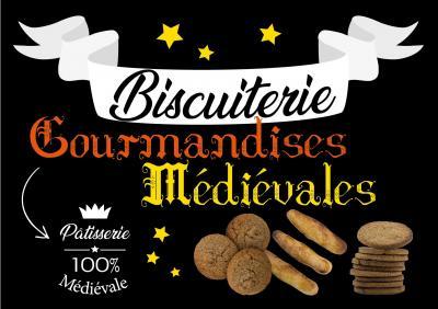Gourmandises Médiévales - Pâtisserie - Provins
