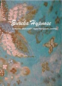 Eureka'Hypnose Humaniste Ericksonienne - Soins hors d'un cadre réglementé - Vienne