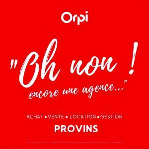 Orpi - Agence Du Provinois - Agence immobilière - Provins