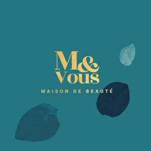 M&Vous - Institut de beauté - Orléans